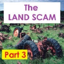The Farm Land Scam - Part 3 - The FINAL STEP